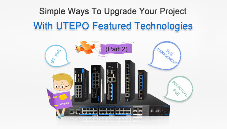 Simple Ways to Upgrade Your Project with UTEPO Featured Technologies 2